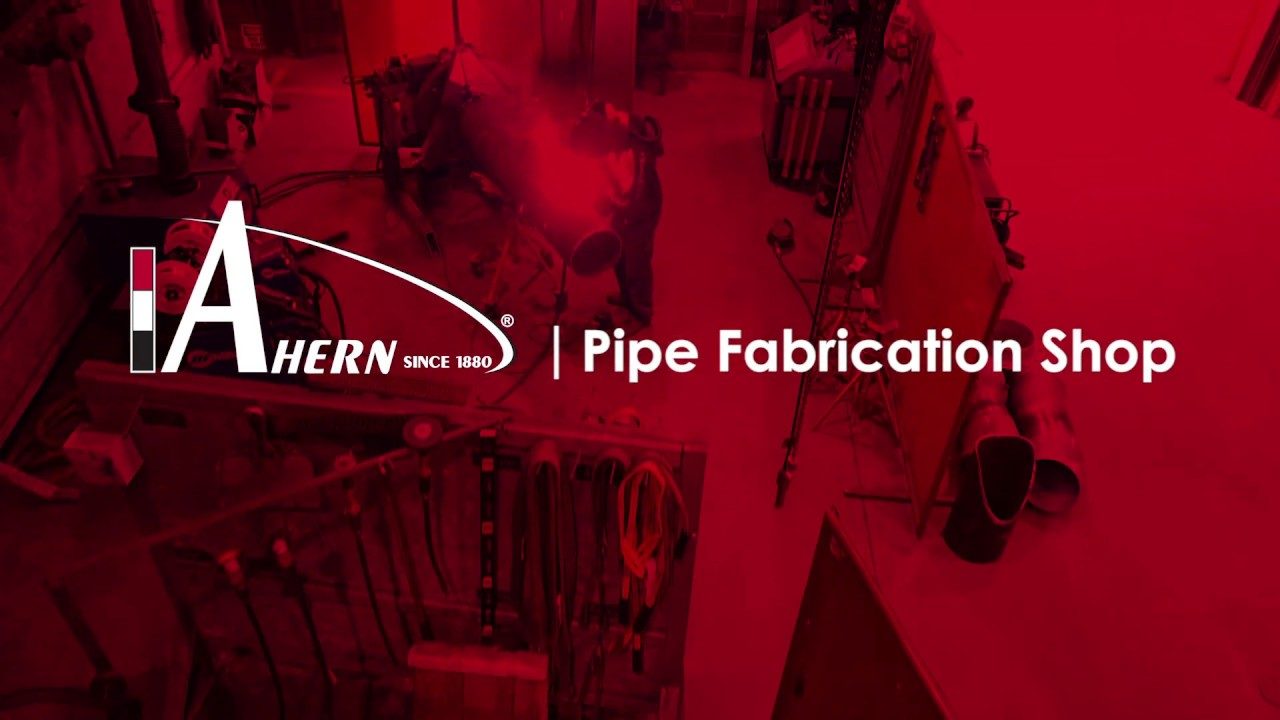 Ahern Pipe Fabrication Shop
