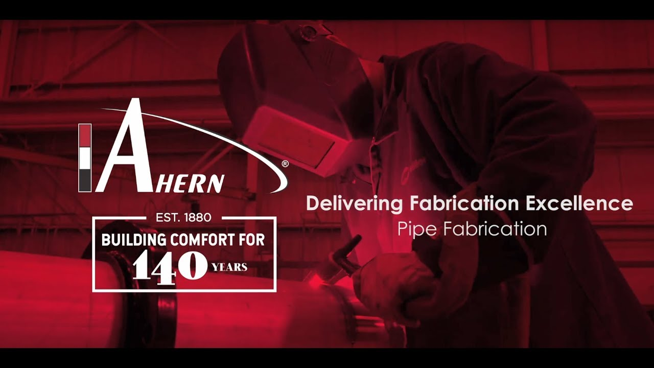 Delivering Fabrication Excellence - Ahern Pipe Fabrication